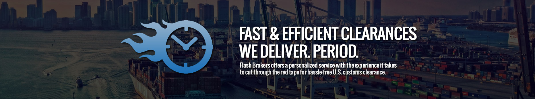 Flash-Brokers-Customs-Fast-Clearances1